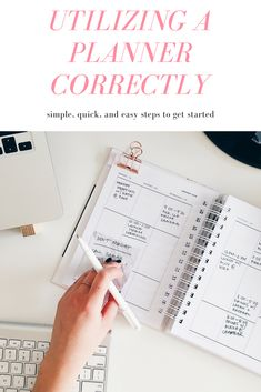 Utilizing a planner correctly