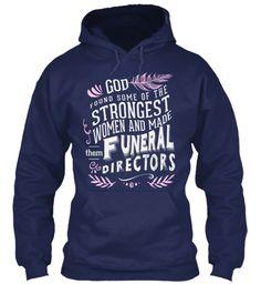 Strongest Women Funeral Directors Tee