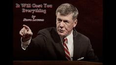 It Will Cost You Everything - Steve Lawson