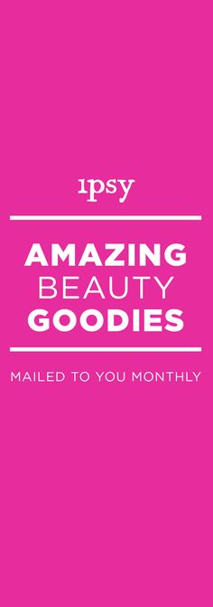 Ipsy For Natural Products