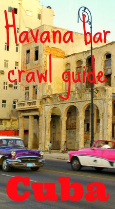 Cuba travel: ultimate Havana bar crawl guide With travel restrictions opening up Cuba should be on e Havana Bar, Backpacking South America, South America Travel, North America, Travel Guides, Travel Tips, Travel Destinations, Travel Info, Travel Stuff