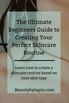 Skincare for Beginners: The Ultimate Guide To Create A Skincare Routine The ultimate beginners guide to creating your perfect skincare routine. Learn how to create a skincare routine based on your skin type! Diy Skin Care, Skin Care Tips, Anti Aging Skin Care, Natural Skin Care, Natural Face, Skin Care Routine For 20s, Skincare Routine, Skincare Dupes, Skin Routine