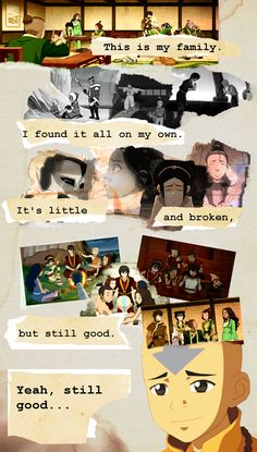 Best way to describe Team Avatar  <3 <3 <3 the reference <3 <3 <3. Made me cry...the quote is from LILO and Stitch