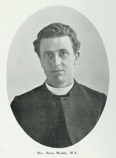 Rev. Stacy Waddy, M.A. - Head Master The Kings School 1910s