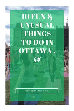 Are you visiting Ottawa? We're here to make your visit to Ottawa interesting with these fun and unusual things to do in the capital city! Ottawa Canada, Ottawa Ontario, Ottawa 2017, Quebec Montreal, Quebec City, Visit Canada, O Canada, Canada Trip, Oh The Places You'll Go