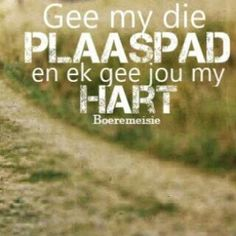 Afrikaanse Quotes, My Land, Country Life, Silhouette Cameo, Qoutes, Sayings, Heat Transfer, Farming, Captions