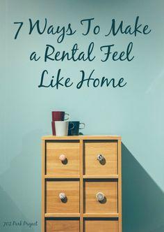 7 Ways To Make a Rental Feel Like Home
