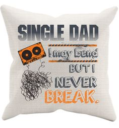 Single Dad Pillowcase