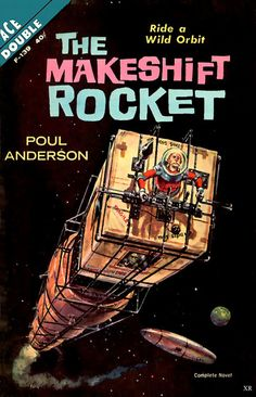 The Makeshift Rocket by Poul Anderson, 1962 … space on a shoestring!