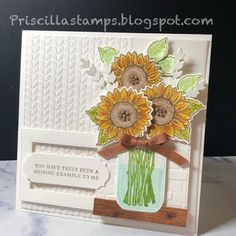 Priscilla's Papercrafts: A Jar of Sunflowers Homemade Wedding Gifts, Homemade Anniversary Gifts, One Year Anniversary Gifts, Homemade Cards, Anniversary Ideas, Wedding Anniversary, Mason Jar Cards, Sunflower Cards, Birthday Gifts For Sister