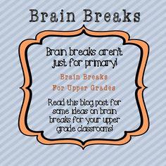 Happy First Year Teacher Series: Brain Breaks for Upper Grades
