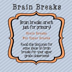 Happy First Year Teacher Series: Brain Breaks for Upper Grades