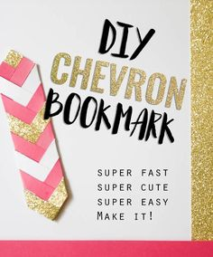 DIY chevron bookmark - these paper bookmarks are so fast and easy to make! Great tutorial with photos of each step.