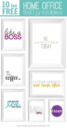 FREE PRINTABLE DOWNLOAD: 10 Home Office 8x10 printables to inspire you, put a little spice in your office dcor, and for fun. I love these inspirational quotes and phrases so I decided to create these fun printable images that you can download and print r