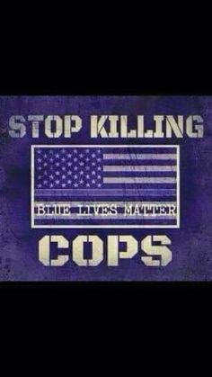 Stop killing police officers !