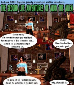 The Second Life Adventures of Aldo the Alien is a satire of the behaviour of individuals who interact with each other in an inconsequential environment. Life Is An Adventure, Satire, Second Life, Aldo, Movie Posters, Film Posters, Billboard, Sarcasm