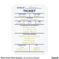 """White Ticket Police Graduation Invitations 5"""" X 7"""" Invitation Card"""