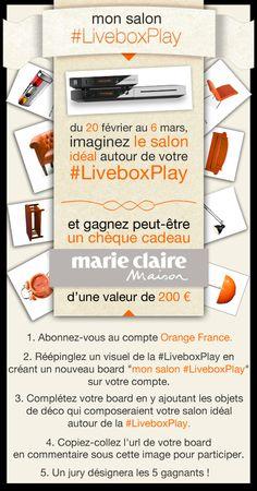 L'élément central de mon salon? Ma #LiveboxPlay bien sûr ! Mais que mettriez-vous d'autre dans le salon de vos rêves ? Participez au jeu mon salon #LiveboxPlay et tentez de remporter un chèque cadeau d'une valeur de 200€ offert par Orange et Marie-Claire Maison !    Règlement du jeu : http://orange-fb.publicis.typhon.net/pdf/Orange_Reglement_LBP_Pinterest_18022013.pdf