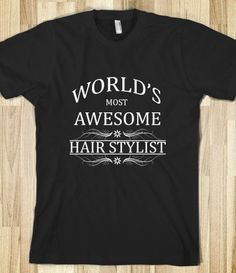 World's Most Awesome Hair Stylist