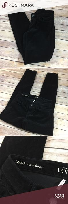 Ann Taylor LOFT Black Corduroy Skinny Pants 24 00P Ann Taylor LOFT Black Corduroy Skinny Pants 24 00P  These are the curvy skinny style.  Maybe worn once?  Excellent condition.  Size is 24 or 00 petite. LOFT Pants Skinny