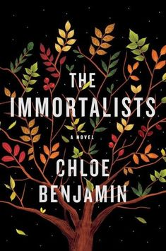 35 Most Anticipated Fiction Books Of 2018 To Get You Pumped For A New Year Of Reading - The Immortalists by Chloe Benjamin