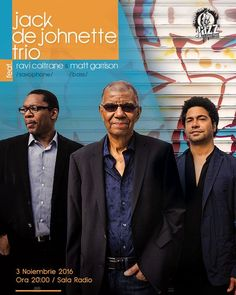 Jack DeJohnette Trio - 03 Nov 2016 Nov 2016, Saxophone, Jazz, Events, Concert, Movie Posters, Fictional Characters, Happenings, Film Poster