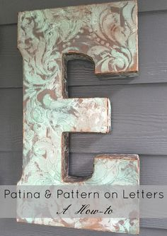 Patina & Pattern on Letters Tutorial Painting Wooden Letters, Diy Letters, Painted Letters, Metal Letters, Diy Craft Projects, Diy Crafts, Creative Crafts, Craft Ideas, Stencil Painting