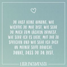 One should be much more grateful that you can meet great people in life. You're wonderful - Lieblingsmensch // VISUAL STATEMENTS® - Zitate Insurance Quotes, Visual Statements, Love You, My Love, Relationships Love, Some Words, Love Messages, Talking To You, Friendship Quotes