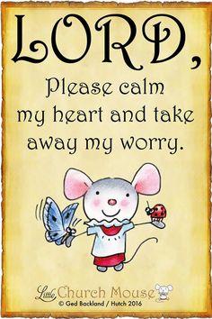 Calm my Heart, Lord!