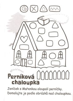 perníková chaloupka Coloring Books, Coloring Pages, House Quilts, Home Activities, Preschool Crafts, Worksheets, Fairy Tales, Diy And Crafts, Kindergarten