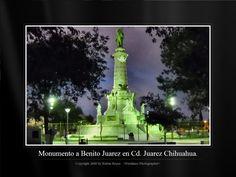 Monumento a Benito Juarez en Cd. Juarez, Chih.