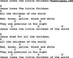 Christian Chlidrens Song Jesus Loves The Little Children-Traditional CRD Lyrics & Chords Christian Ukulele Songs, Ukulele Worship Songs, Worship Chords, Guitar Chords For Songs, Christian Song Lyrics, Music Chords, Lyrics And Chords, Guitar Songs, Christian Music