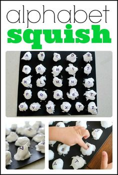 Alphabet Squish!  A great tactile way to reinforce letter recognition...and super fun!