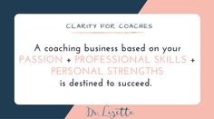 Coaching Business Fail #101  A successful coaching business is created based on what you love to do and what you're skilled at.  Nobody will pay you if you enojy doing something but aren't good at it. You have yourself an expensive hobby.  You won't be happy in the long run if you do something you're good at but don't love it. You might as well stay in your 9 to 5.  The money magic happens when both Passion  Skills unite.   What do you love to do and what are you good at?