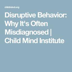 Disruptive Behavior: Why It's Often Misdiagnosed | Child Mind Institute