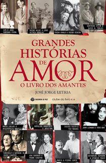 Manta de Histórias: Grandes Histórias de Amor - O Livro dos Amantes de...