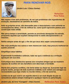 """""""Para Renovar-nos"""" (André Luiz / Chico Xavier) Clique na imagem e encontre esta e outras mensagens, reflexões..."""