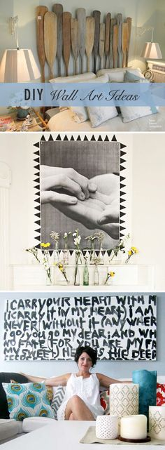 DIY Wall Art Ideas - love the written art canvas concept (though that glazed-over-fatal-attraction-play-misty-for-me gaze along with the canvas's desperate message are unnerving to me)