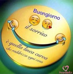 Smileys, Italian Language, Good Morning Good Night, Emoticon, Morning Quotes, Humor, Laughter Yoga, Genere, Stickers