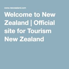 Welcome to New Zealand. Get official travel information, maps, itineraries, activities & accommodation to help you plan your next holiday to New Zealand. Nz South Island, Next Holiday, Travel Information, Welcome, New Zealand, Tourism, How To Plan, News, Turismo