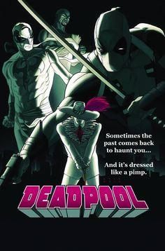 Next weeks Deadpool cover, nice tag line!