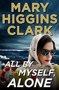 All by Myself, Alone (Alvirah and Willy #11) - Mary Higgins Clark