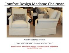 Comfort Design Madame Chairman Chair.  Available Stationary and Swivel.  You Choose the Fabric.