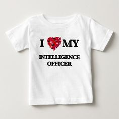 I love my Intelligence Officer Infant T Shirt, Hoodie Sweatshirt