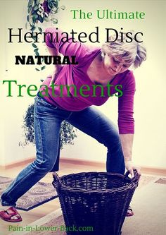 Herniated Lumbar Disc Treatment – Without Pills and Surgery