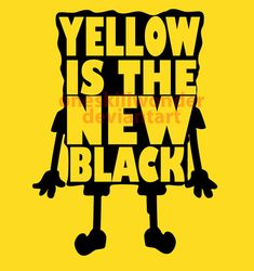 Yellow is the new black