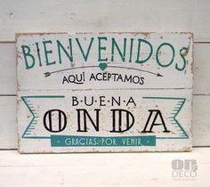 Letreros vintage | BIENVENIDOS - ACEPTAMOS BUENA ONDA - comprar online: