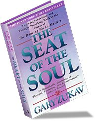 Gary Zukav - Seat of the Soul