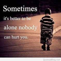 http://quotesblog.net/i-am-alone-quotes/