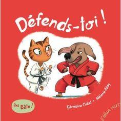 DEFENDS-TOI !: Amazon.fr: Géraldine Collet, Mélanie Allag: Livres